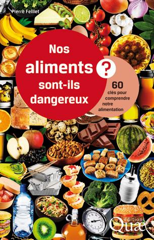 Nos aliments sont-ils dangereux?
