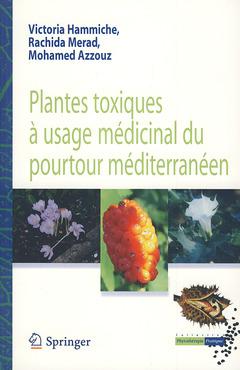 Plantes toxiques à usage médical du pourtour méditerranéen