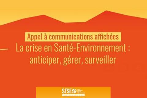 Appel à communications – Congrès SFSE 2021 sur la Crise en Santé-Environnement